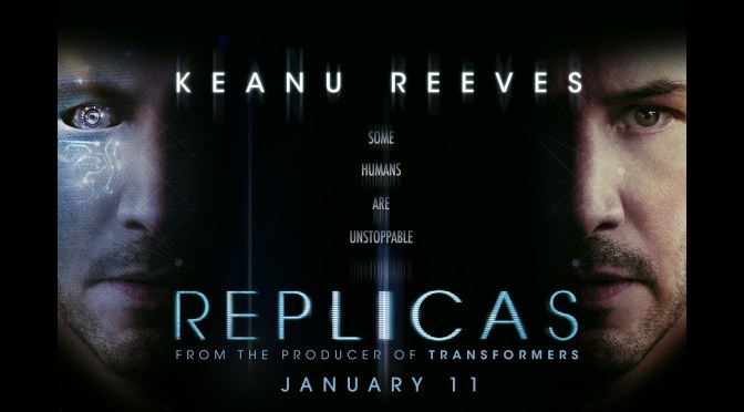 Replicas: New Upcoming Cyberpunk film with Keanu Reeves to release this month