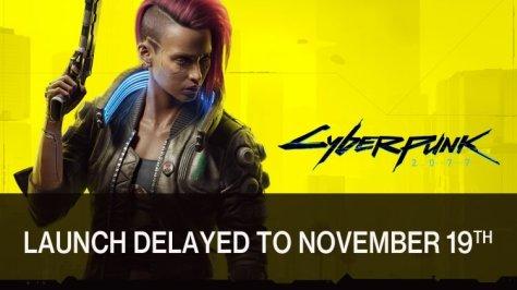 CP2077 delayed Nov 19