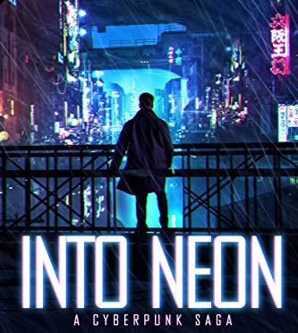 Review: Into Neon: A Cyberpunk Saga